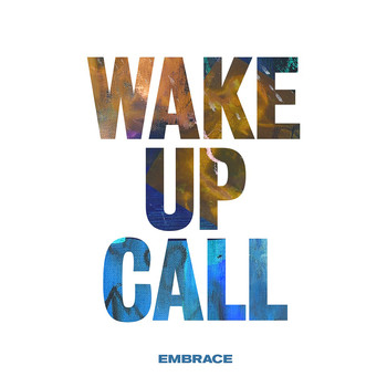 Embrace - Wake up Call