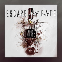 Escape The Fate - Empire