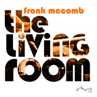 Frank McComb - The Living Room