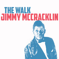 Jimmy McCracklin - The Walk