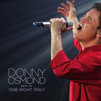 Donny Osmond - Best of One Night Only (Live)