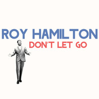 Roy Hamilton - Don't Let Go