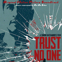 Rui Da Silva - Trust No One (Original Motion Picture Soundtrack)