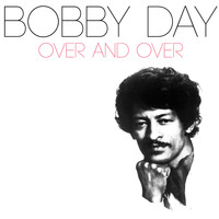 Bobby Day - Over and Over