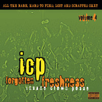 Insane Clown Posse - Forgotten Freshness 4 (Explicit)