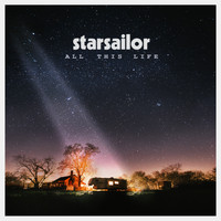 Starsailor - All This Life (Deluxe) (Explicit)