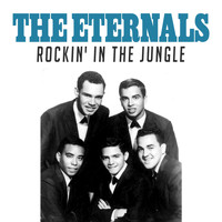 The Eternals - Rockin' in the Jungle