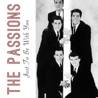 The Passions - Just to Be with You