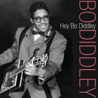 Bo Diddley - Hey Bo Diddley
