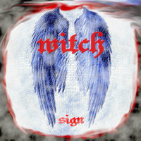 Witch - Sign