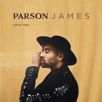 Parson James - Only You