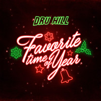 Dru Hill - Favorite Time of Year