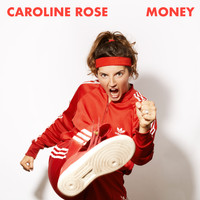Caroline Rose - Money