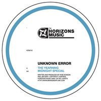 Unknown Error - Yearning / Midnight Special