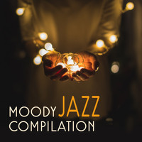 Restaurant Music - Moody Jazz Compilation