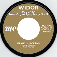 Francis Jackson - Widor: Symphony No. 5 in F Major, Op.42, No.1: Toccata