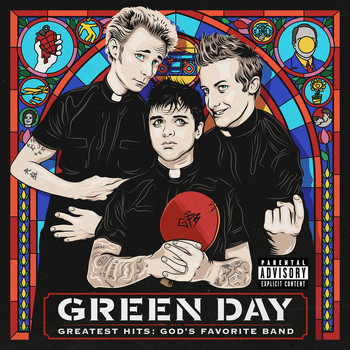 Green Day - Greatest Hits: God's Favorite Band (Explicit)