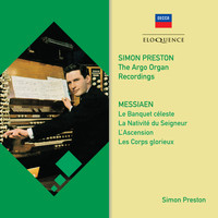 Simon Preston - Messiaen: Organ Works