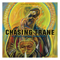 John Coltrane - Chasing Trane: The John Coltrane Documentary (Original Soundtrack)