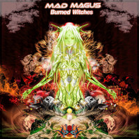 Mad Magus - Burned Witches