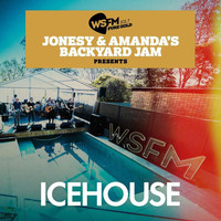 IceHouse - Jonesy & Amanda's Backyard Jam Presents ICEHOUSE EP (Live)