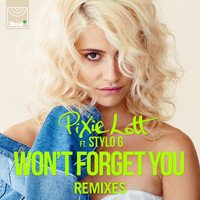 Pixie Lott - Won't Forget You (Remixes)