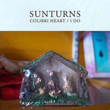 Sunturns - Colibri Heart / I Do