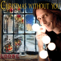 Loose - Christmas without you