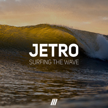 Jetro - Surfing The Wave