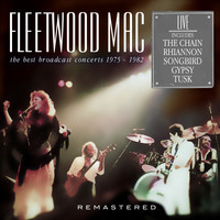 Fleetwood Mac - The Best Broadcast Concerts 1975 - 1982 - Remastered (Live)