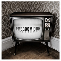 Freedom Dub - Cheap Thrills