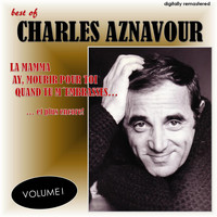 Charles Aznavour - Best Of, Vol. 1 (Digitally Remastered)