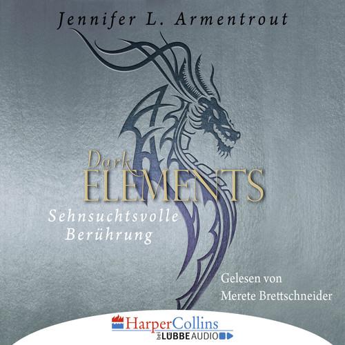 Jennifer L. Armentrout MP3 Album Sehnsuchtsvolle Berührung - Dark Elements 3 (Ungekürzt)