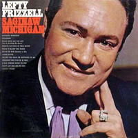 Lefty Frizzell - Saginaw Michigan