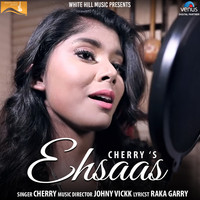 Cherry - Ehsaas (Cover Version) (Female Version)
