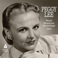 Peggy Lee - World Broadcast Recordings 1955