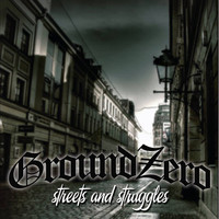 Groundzero - Streets and Struggles