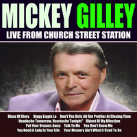 Mickey Gilley - Mickey Gilley Live From Church Street Station
