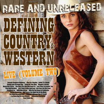 Various Artists - Rare & Unreleased - Defining Country & Western, Live From Church Street Station Vol. 2