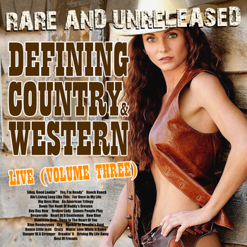 Various Artists - Rare & Unreleased - Defining Country & Western, Live From Church Street Station Vol. 3