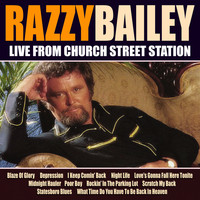 Razzy Bailey - Razzy Bailley Live From Church Street Station