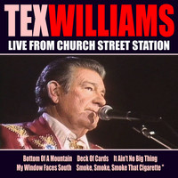 Tex Williams - Tex Williams Live From Church Street Station