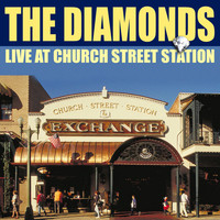 The Diamonds - The Diamonds Live From Church Street Station