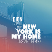 Dion - New York is My Home (Instant Remix)