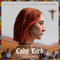 Jon Brion - Lady Bird (Original Motion Picture Soundtrack)