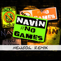 Navin Kundra - No Games (Newsol Remix)