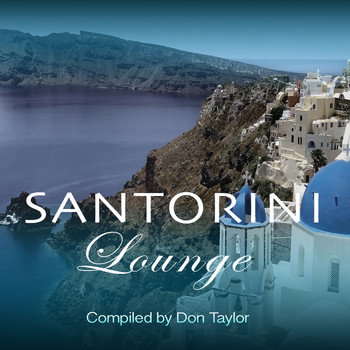 Don Taylor - Santorini Lounge