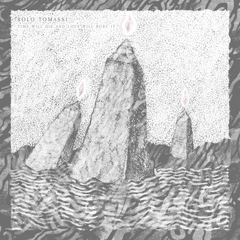 Rolo Tomassi - Time Will Die and Love Will Bury It
