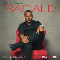 Jean-Marie Ragald - Best of 2000-2015 (Only you)