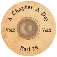Vibronics & Earl 16 - A Chapter a Day, Vol. 2